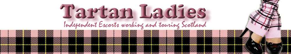 Tartan Ladies - Scottish Escorts.
